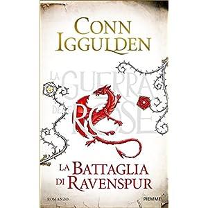 La battaglia di Ravenspur: La Guerra delle Rose