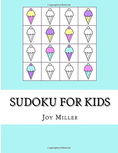 Sudoku For Kids: Large Print Sudoku Easy Sudoku Puzzles (Sudoku For Kids ages 6-8, 8-10) por Joy Miller
