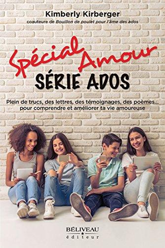 Spécial Amour : Série ados par Kimberly Kirberger