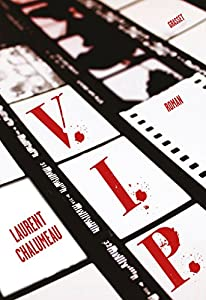 vignette de 'VIP (Laurent Chalumeau)'