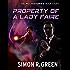 Property of a Lady Faire: Secret History Book 8 (Secret Histories)