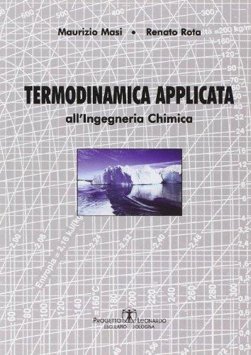 Termodinamica applicata all'ingegneria chimica di Maurizio Masi