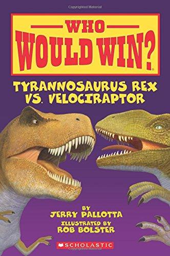 Tyrannosaurus Rex vs. Velociraptor (Who Would Win?) por Jerry Pallotta