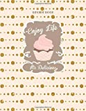 ENJOY LIFE, IT'S DELICIOUS - Recipe Book: Retro pink Blank Cookbook XXL size (8.5 x 11) Recipe Journal and Organizer to write in