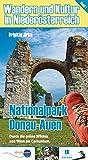 Wandern und Kultur in Niederösterreich Band 1: Nationalpark Donau-Auen