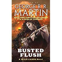 Busted Flush: A Wild Cards Novel (Wild Cards: Committee, Band 2)