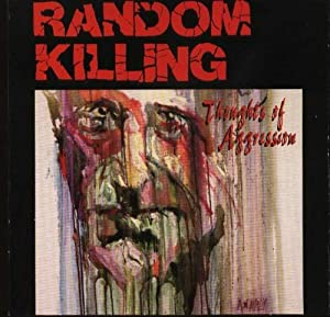 Random Killing - Thoughts Of Aggression