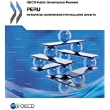 OECD Public Governance Reviews: Peru: Integrated Governance for Inclusive Growth