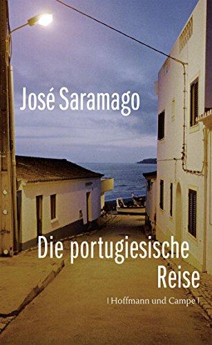 Die portugiesische Reise (Literatur-Literatur) - Portugiesische Kindle Ausgabe