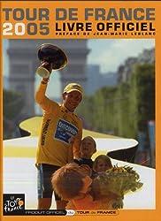 Tour de France 2005 : Livre officiel