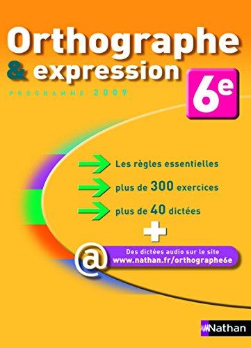 Orthographe & expression 6e
