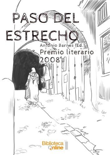 Paso del Estrecho. Premio Literario 2008 por Antonio Barnés