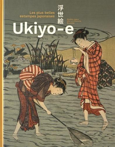 Ukiyo-e : Les plus belles estampes japonaises