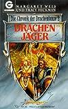 Drachenjäger. Die Chronik der Drachenlanze 02.