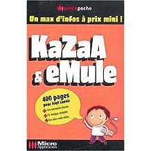 KaZaA & eMule