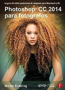 aplicaciones para diseño web: Photoshop CC 2014 para fotógrafos (Photoclub)