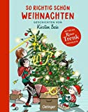 So richtig schön Weihnachten: Geschichten von Kirsten Boie -