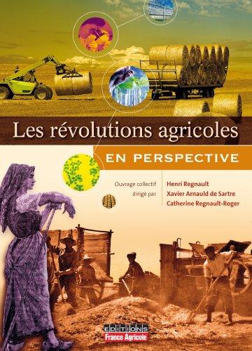 Regards croisés sur les révolutions agricoles