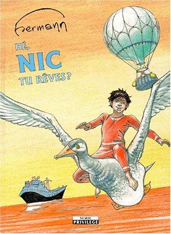 Nic, numéro 1. Hé Nic, tu rêves ?