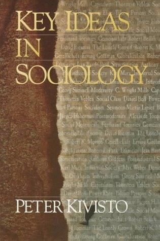 Key Ideas in Sociology (Sociology for a New Century Series)