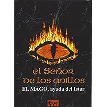 EL SEÑOR DE LOS ANILLOS - EL MAGO, AYUDA DEL ISTAR
