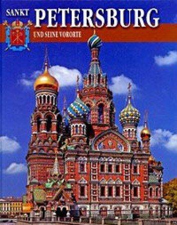 Sankt Petersburg und seine Vororte. Sankt-Peterburg i prigorody