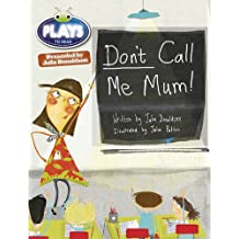 BC JD Plays Green/1B Don't Call Me Mum! (BUG CLUB)