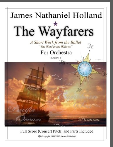 The Wayfarers: A Short Piece for Orchestra:  Full Score and Parts