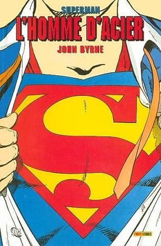 Superman : l'homme d'acier, Tome 1