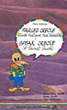 Sprechen Kreol in Mauritius/Parlez Creole/Speak Creole: Reisesprachführer mit Aussprachehilfe/Guide pratique pour touristes/A tourist guide