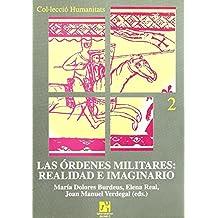 Las órdenes militares: realidad e imaginario (Humanitats) de Claude et al. Benoit Moriniere (2000) Tapa blanda