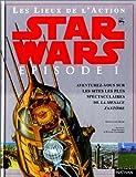Star Wars, épisode 1 - La Menace fantôme, les lieux de l'action
