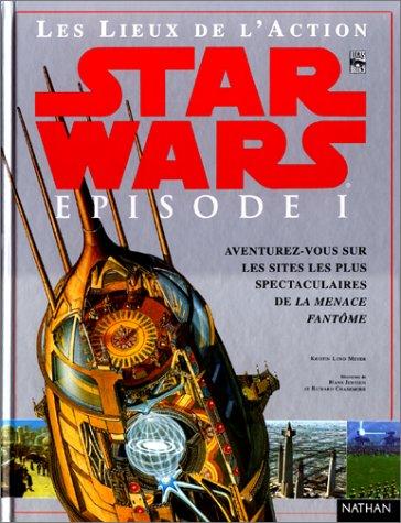 Star Wars, pisode 1 : La Menace fantme, les lieux de l'action