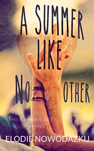 Descargar Con Torrents A Summer Like No Other (Broken Dreams: Em & Nick Book 1) De PDF A Epub