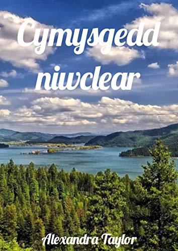Cymysgedd niwclear (Welsh Edition) por Alexandra  Taylor