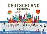 Deutschland entdecken: Spielend das Land entdecken und die Sprache lernen / Spiel