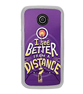 FUSON See Better From Distance Designer Back Case Cover for Motorola Moto G :: Motorola Moto G (1st Gen) :: Motorola Moto G Dual