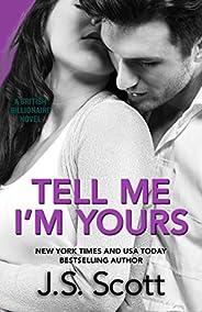 Tell Me I'm Yours: The British Billionaires (English Edit