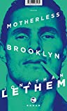 Motherless Brooklyn: Roman