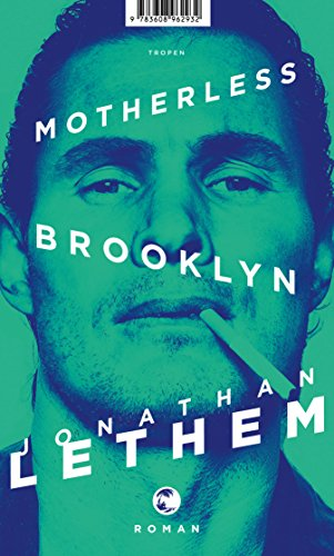 Jonathan Lethem: Motherless Brooklyn