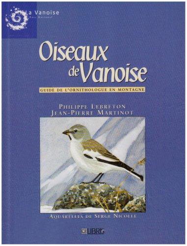 Oiseaux de vanoise - Guide de l'ornithologue en montagne