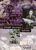 Derek Jarmans Garten - Derek Jarman