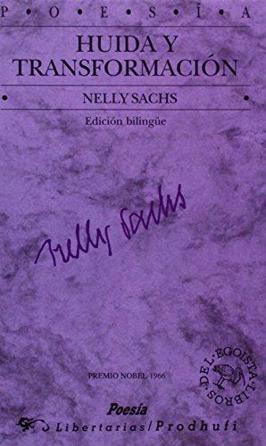 Huida y transformación: Edición bilingüe alemán-español (Libros del egoísta)