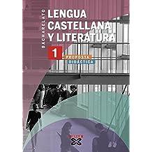 Lengua Castellana y Literatura 1º Bach. Proposta didáctica (2008) (Libros De Texto - Bacharelato - Lingua Galega)