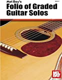 Folio of Graded Guitar Solos, Volume I