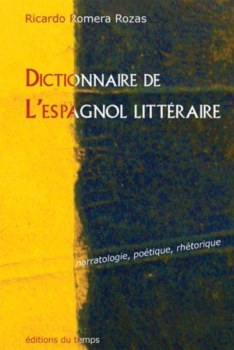 dictionnaire-de-l-39-espagnol-littraire-narratologie-potique-rhtorique