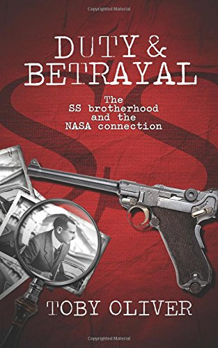 Book cover image for Duty and Betrayal: The SS Brotherhood and the NASA connection