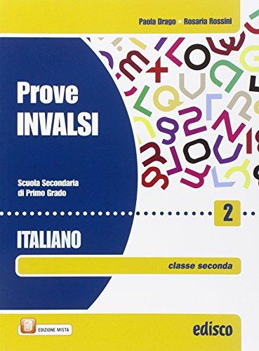 Prove INVALSI italiano. Con espansione online. Per la Scuola media: 2 di Paola Drago