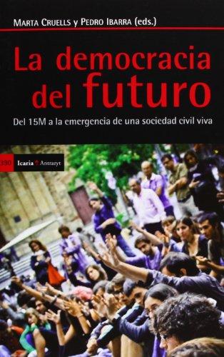 La Democracia Del Futuro (Antrazyt)