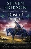 Malazan Book of the Fallen 09. Dust of Dreams (Malazan Book of the Fallen (Paperback))